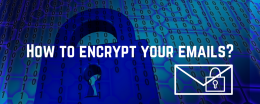 How to encrypt your emails?